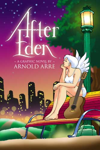 After Eden: a graphic novel by Arnold Arre