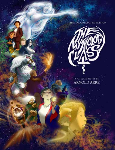 The Mythology Class Graphic Novel by Arnold Arre