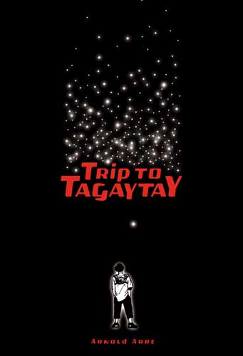 Trip to Tagaytay Graphic Novel by Arnold Arre